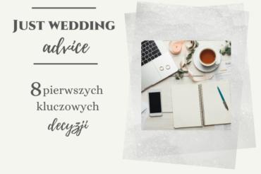 Ślub i wesele: 8 pierwszych kluczowych decyzji