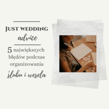 5 największych błędów podczas organizowania ślubu i wesela