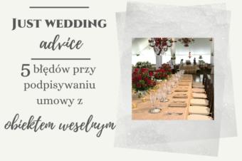 5 błędów przy podpisywaniu umowy z obiektem weselnym