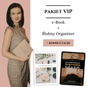 Pakiet VIP: e-Book + Ślubny Organizer + Konsultacje online