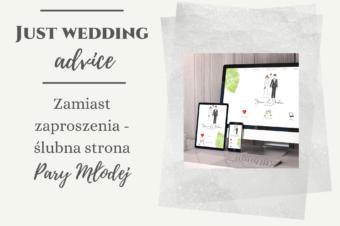 Zamiast zaproszenia – ślubna strona Pary Młodej