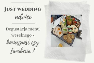 Degustacja menu weselnego – konieczność czy fanaberia?